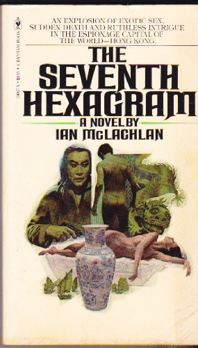9780770415105: The Seventh Hexagram