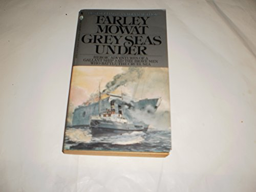 9780770416898: The Grey Seas Under: The Perilous Rescue Missions of a North Atlantic Salvage Tug