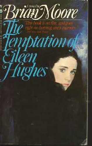 9780770417482: The Temptation of Eileen Hughes