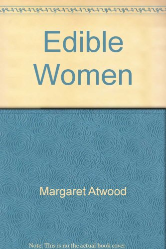 The Edible Woman (0770418112) by Margaret Atwood