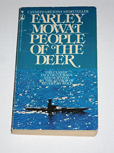 People of the Deer: Farley Mowat