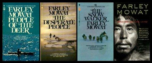 BARREN LANDS People of the Deer; The Desperate People; The Snow Walker; Walking on the Land: Mowat,...