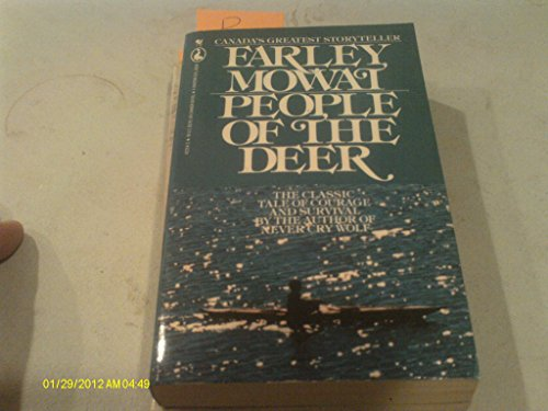 People of the Deer: The Vanishing Eskimo - A Valiant People's Fight for Survival (0770420796) by Farley Mowat
