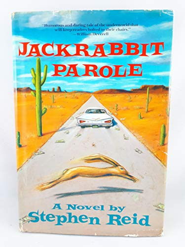 Jack-rabbit Parole: Stephen Reid