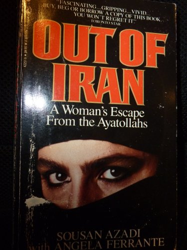 9780770422516: Title: Out Of Iran A Woman