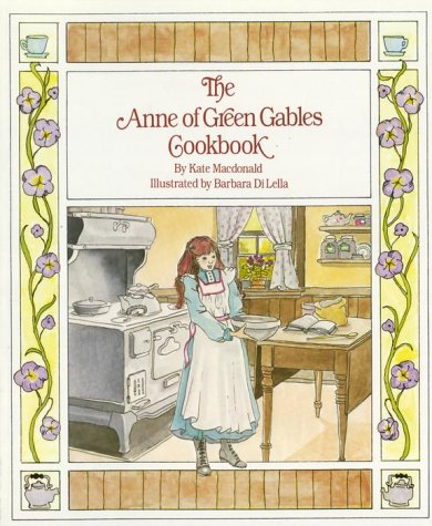 9780770422585: The Anne of Green Gables Cookbook