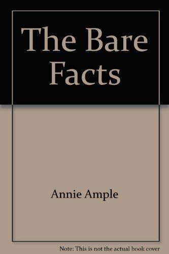 The Bare Facts: Annie Ample