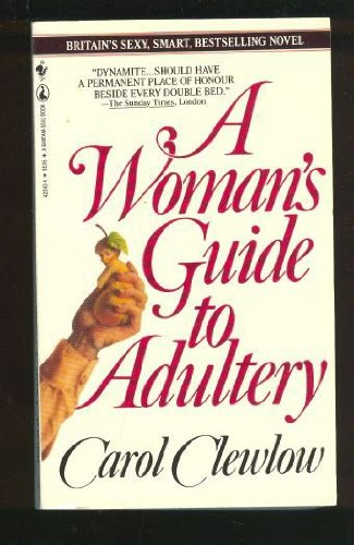9780770423438: A Woman's Guide To Adultery