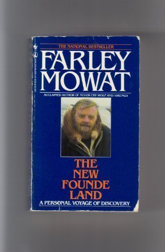 The New Founde Land: Mowat, Farley