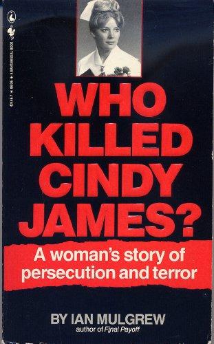 Who Killed Cindy James: Ian Mulgrew