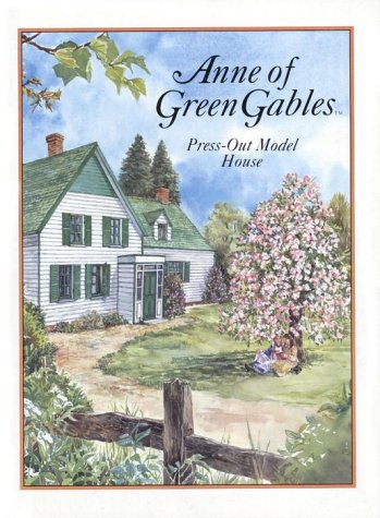 Anne Of Green Gables Press-Out Model House (Press Out Activity Book): Montgomery, L.M.