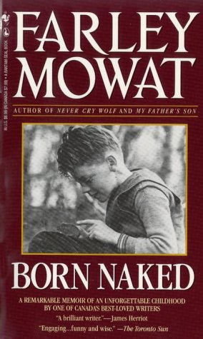 Born Naked (9780770426170) by Farley Mowat