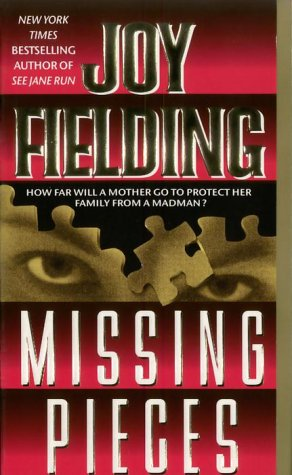 Missing Pieces (077042788X) by Joy Fielding