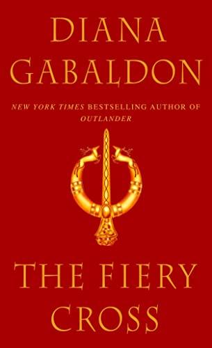 The Fiery Cross (Outlander): Diana Gabaldon