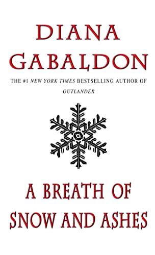 A Breath of Snow and Ashes (Outlander): Diana Gabaldon