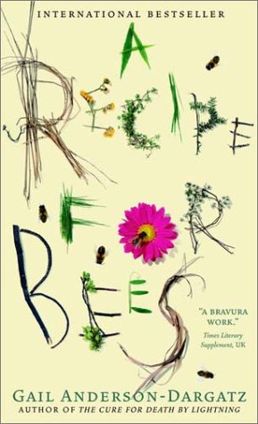 9780770428815: A Recipe For Bees