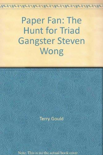 9780770429102: Paper Fan: The Hunt for Triad Gangster Steven Wong
