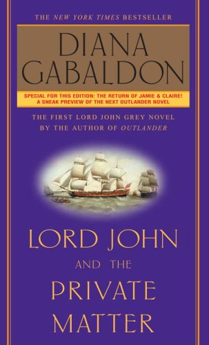 9780770429454: Lord John and the Private Matter (Lord John Grey)