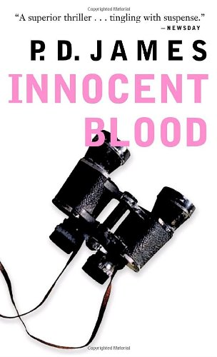Innocent Blood: James, P. D.