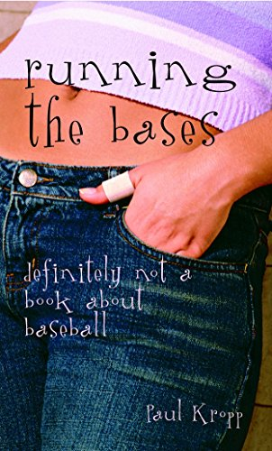 Running the Bases: Definitely Not a Book About Baseball (0770429750) by Paul Kropp