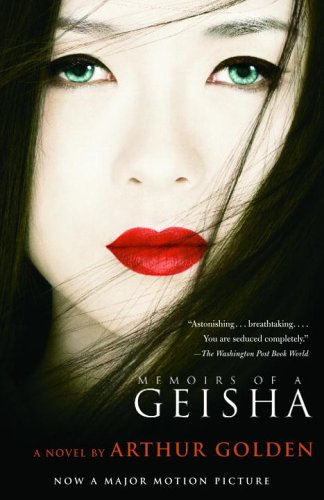 Memoirs of a Geisha (movie tie-in): Arthur Golden