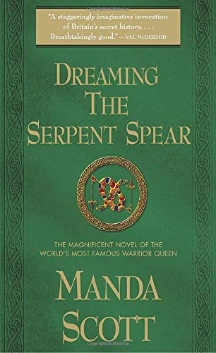 9780770430016: Dreaming the Serpent Spear