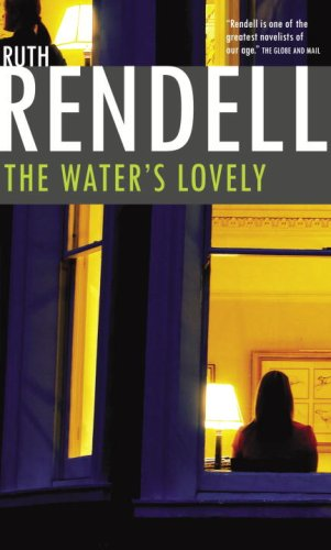 The Water's Lovely: Rendell, Ruth