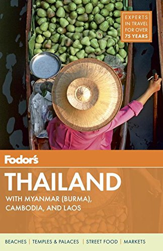 9780770432065: Fodor's Thailand: with Myanmar (Burma), Cambodia, and Laos (Full-color Travel Guide)