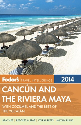 9780770432232: Fodor's Cancun and the Riviera Maya: with Cozumel and the Best of the Yucatan (Full-color Travel Guide)