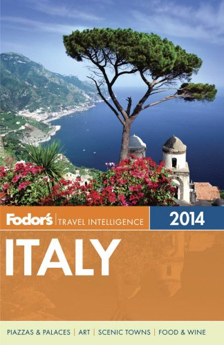 Full-Color Travel Guide: Fodors Italy 2014