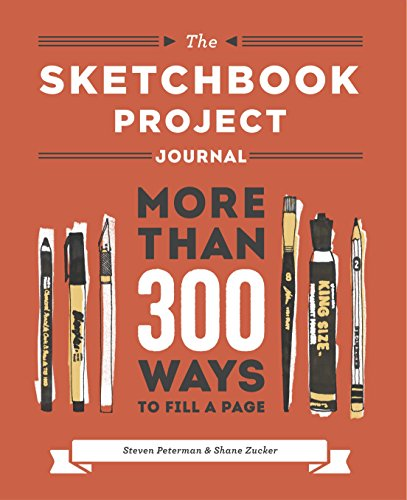 9780770433604: Sketchbook Project Journal: More than 300 Ways to Fill a Page