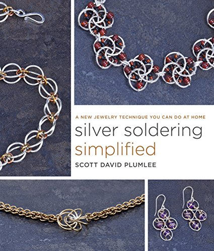 9780770433673: Silver Soldering Simplified: A New Jewelry Technique You Can Do at Home
