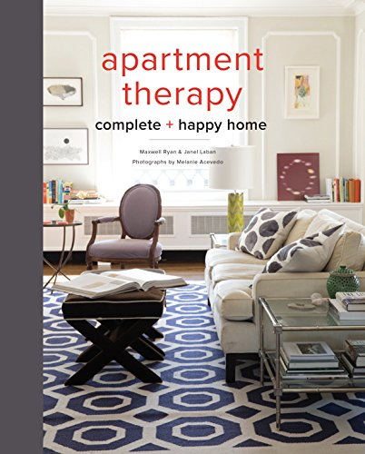 9780770434458: The Apartment Therapy Complete Home Book