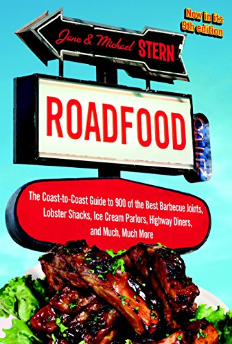 9780770434526: Roadfood: The Coast-to-Coast Guide to 900 of the Best Barbecue Joints, Lobster Shacks, Ice Cream Parlors, Highway Diners, and Much, Much More, now in its 9th edition