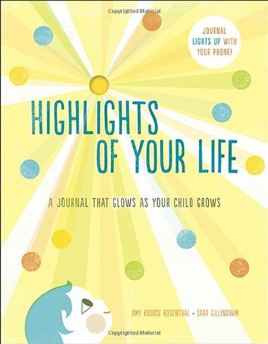 9780770434939: Highlights of Your Life: A Journal That Glows as Your Child Grows