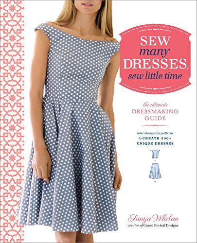 9780770434946: Sew Many Dresses, Sew Little Time: The Ultimate Dressmaking Guide