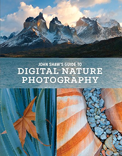 9780770434984: John Shaw's Guide to Digital Nature Photography