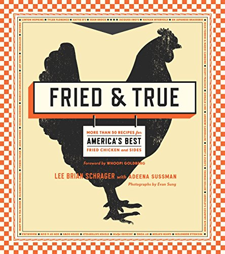 9780770435226: Fried & True: More than 50 Recipes for America's Best Fried Chicken and Sides