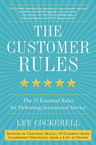9780770435608: The Customer Rules: The 39 Essential Rules for Delivering Sensational Service