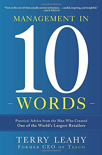 9780770435691: Management in Ten Words: Practical Advice from the Man Who Created One of the World's Largest Retailers