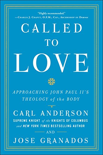 9780770435745: Called to Love: Approaching John Paul II's Theology of the Body