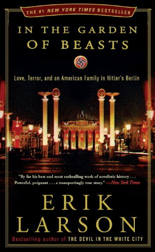 9780770436049: In the Garden of Beasts: Love, Terror, and an American Family in Hitler's Berlin
