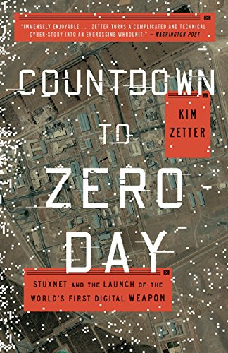 9780770436193: Countdown to Zero Day: Stuxnet and the Launch of the World's First Digital Weapon