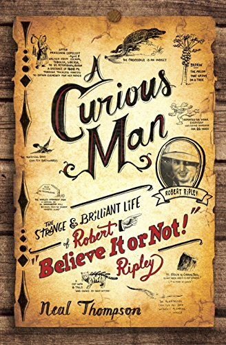 9780770436223: A Curious Man: The Strange and Brilliant Life of Robert