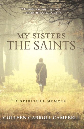 9780770436490: My Sisters the Saints: A Spiritual Memoir