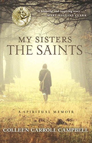 9780770436513: My Sisters the Saints: A Spiritual Memoir