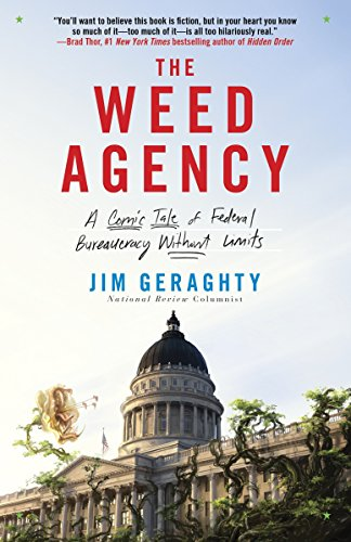 9780770436520: The Weed Agency: A Comic Tale of Federal Bureaucracy Without Limits