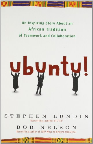 9780770436544: Ubuntu! : An Inspiring Story About an African Tradition of Teamwork and Collaboration