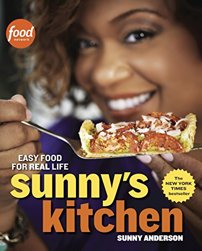 9780770436780: Sunny's Kitchen: Easy Food for Real Life