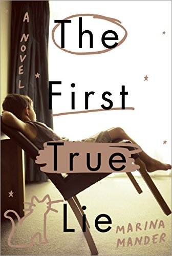 9780770436858: The First True Lie: A Novel